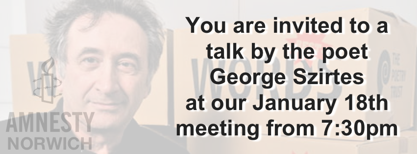 You are invited to our George Szirtes talk